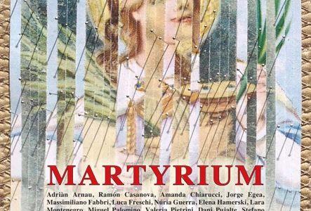 MARTYRIUM Manifesto 2014